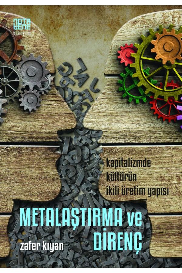 -metalastirma-ve-direnc-kapitalizmde-kulturun-ikili-uretim-yapisi-