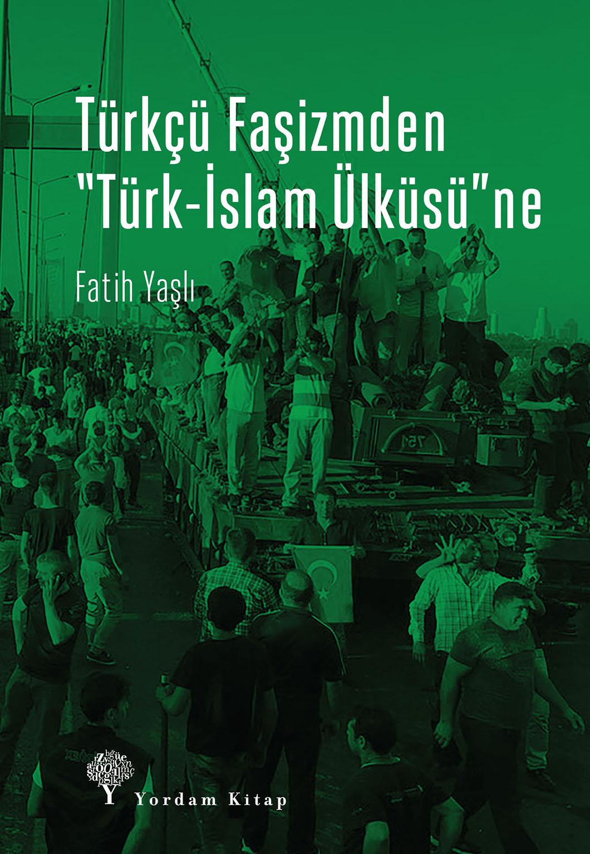 279_FatihYasli_TurkcuFasizm_Kapak.indd