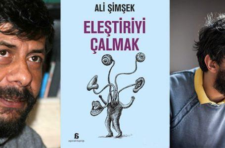 Ali Gradiva Şimşek; Kalitesizliğin Çekim Gücüne Kapılmadan Eleştiri