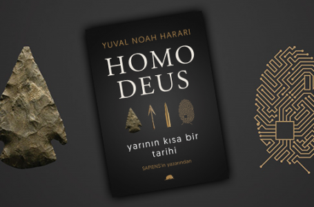Homo Deus; Yarının Kısa Bir Tarihi