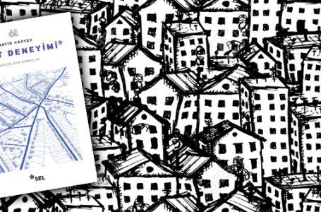 Yaşadığımız Çağı ve Coğrafyayı Doğru Yorumlayabilmek Adına: Kent Deneyimi