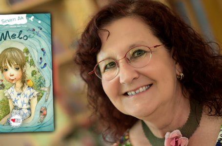 Sevim Ak, edebiyattaki 30. yılını yeni romanı Melo'yla selamlıyor!