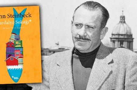 Gerçek dünyayı usta yazar Steinbeck'in gözlerinden görmek isteyenler için…