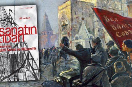 Devrimin Sanatı: SANATIN İKTİDARI
