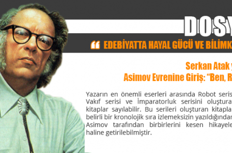 """Asimov Evrenine Giriş: """"Ben, Robot"""""""