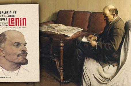 Yazarların ve Sanatçıların Gözüyle; Lenin