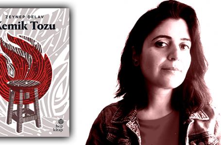 Zeynep Delav'la ilk öykü kitabı Kemik Tozu üzerine bir söyleşi