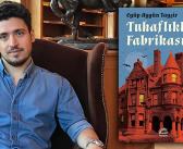 Farklı okumalara açık bir roman: Tuhaflıklar Fabrikası